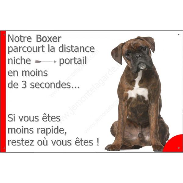 Boxer Bringé Assis, Plaque humour Portail distance niche-portail 3 secondes, pancarte drôle, affiche panneau marrant