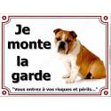 Plaque 4 tailles LUX Je Monte la Garde, Bulldog Anglais Fauve