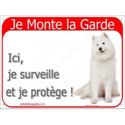 Plaque 2 Tailles RED, Je Monte la Garde, Samoyède Assis