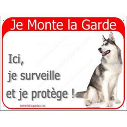 Plaque 2 Tailles RED, Je Monte la Garde, Husky Gris Assis