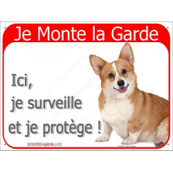 Plaque 2 Tailles RED, Je Monte la Garde, Welsh Corgi Assis
