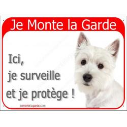 """Westy blanc, Pancarte Portail """"Je Monte la Garde, surveille protège"""" affiche panneau pub césar westie"""