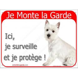 Plaque 2 Tailles RED, Je Monte la Garde, Westie Assis