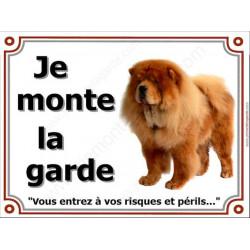 Chow-Chow Fauve, Plaque Portail Je Monte La Garde, pancarte affiche panneau orange, risques périls attention au chien