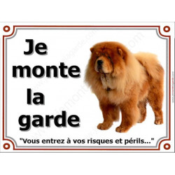 Plaques 4 Tailles LUXE Je Monte La Garde, Chow-Chow Fauve