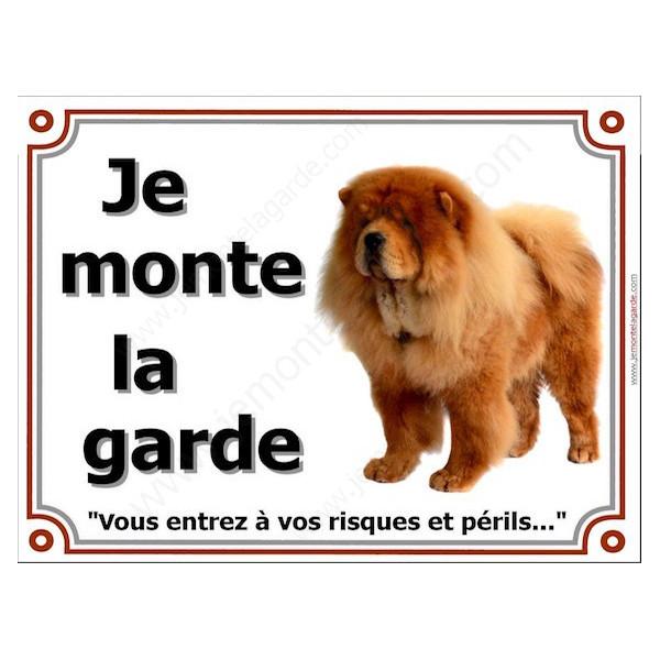 Chow-Chow Fauve, Plaque Portail Je Monte La Garde, pancarte affiche panneau orange, risques périls
