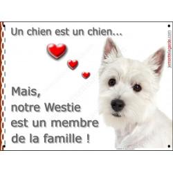 Plaque 2 Tailles LOVE Membre de la Famille, Westie Tête