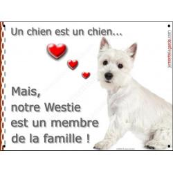 """Plaque Westie Assis """"Un chien est Membre de la Famille"""", dehors ou dedans, idée cadeau, pancarte panneau affiche"""
