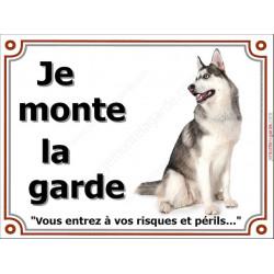 Husky noir Assis, Plaque Je Monte la Garde, panneau affiche pancarte, risques périls entier
