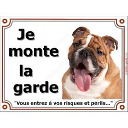 """Bulldog Anglais, Plaque portail """"Je Monte la Garde, risques périls""""panneau Attention au Chien photo"""