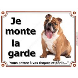 """Bulldog Anglais Assis, plaque """"Je Monte la Garde"""" 3 tailles LUX B"""