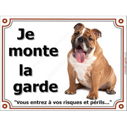 """Bulldog Anglais Assis, plaque """"Je Monte la Garde"""" 4 tailles LUX B"""