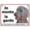 """Weimar Tête, plaque """"Je Monte la Garde"""" 4 tailles LUXE B"""