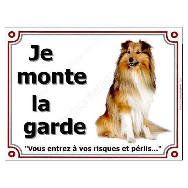 Colley Fauve, Plaque Je Monte la Garde, à vos risques et périls, affiche pancarte panneau attention au chien