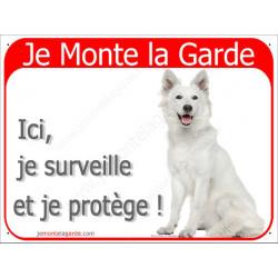 Berger Blanc Suisse Assis, Plaque Portail rouge Je Monte la Garde, surveille protège, pancarte, panneau attention au chien