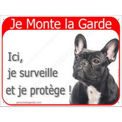 "Bouledogue Français, plaque rouge ""Je Monte la Garde"" 16 cm RED A"