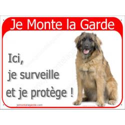 Leonberg Assis, Plaque Portail rouge Je Monte la Garde, surveille protège, pancarte, affiche panneau