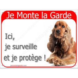 Cocker Anglais Spaniel Golden roux, Plaque Portail rouge Je Monte la Garde, surveille protège, pancarte, affiche panneau