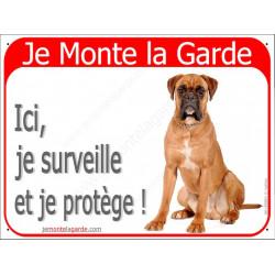 Boxer Fauve Assis , Panneau Portail rouge Je Monte la Garde, affiche plaque pancarte, je surveille et je protège !