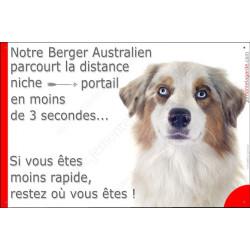 """Berger Australien Rouge Merle, plaque Portail humour """"parcourt distance niche portail moins 3 secondes"""" pancarte affiche panneau"""