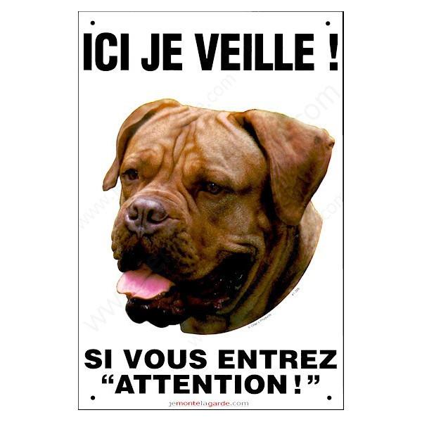 Dogue de Bordeaux Tête, pancarte verticale pour portail ici je veille, plaque affiche panneau attention chien