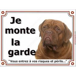 """Dogue de Bordeaux face Rouge Tête, plaque portail """"Je Monte la Garde"""" 2 tailles, LUXE"""