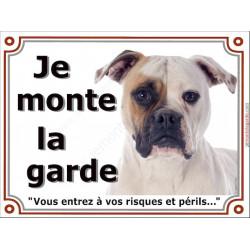Bouledogue Américain blanc et Fauve Tête, Plaque portail Je Monte la Garde, panneau pancarte, risques périls attention au chien