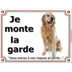 """Golden Retriever, plaque """"Je Monte la Garde"""" 2 tailles LUX B"""