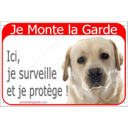 Plaque 2 Tailles RED, Je Monte la Garde, Labrador Sable Tête