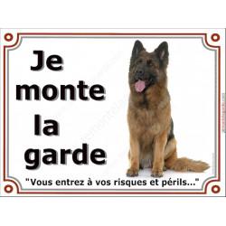 Berger Allemand Poils Longs Assis, Plaque Je Monte la Garde, panneau affiche, risques périls entier pancarte attention au chien