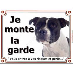Plaque 2 tailles LUXE je Monte la Garde, Staffie Blanc et Noir Tête