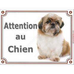 Shih-Tzu Fauve et Blanc assis, Plaque portail Je Monte la Garde, panneau affiche pancarte, risques périls