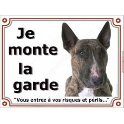 Bull Terrier Bringé Tête, Plaque portail Je Monte la Garde, panneau affiche pancarte, risques périls