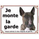 """Bull Terrier, plaque """"Je Monte la Garde"""" 2 tailles LUX B"""