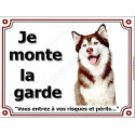 Plaques - 4 tailles, LUXE je Monte la Garde, Husky Marron