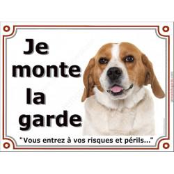 Beagle Fauve et Blanc Tête, Plaque portail Je Monte la Garde, panneau affiche pancarte, risques périls