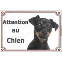 Plaque 4 tailles LUXE Attention au chien ! Pinscher Noir et Feu tête