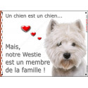 Plaques 2 tailles LOVE Membre de la Famille, Westie tête
