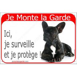 Plaque 2 Tailles RED, Je Monte la Garde, Bouledogue Français Bringé Couché