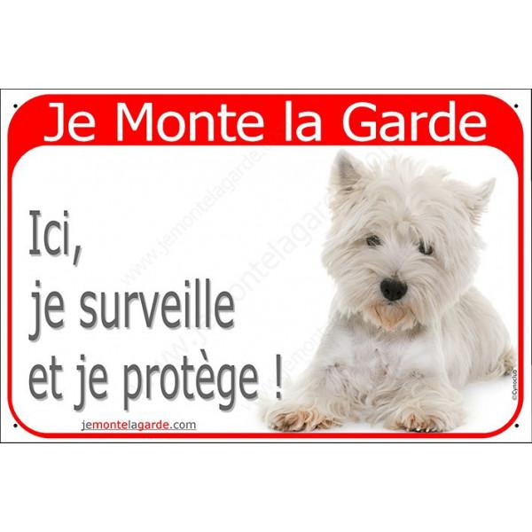 Plaque portail rouge, Je Monte la Garde, Westie couché, surveille et protège, panneau pancarte attention au chien