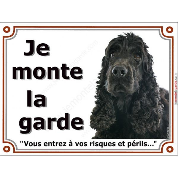 """Cocker Anglais noir, plaque portail """"Je Monte la Garde, risques périls"""" panneau pancarte spaniel attention au chien photo"""