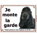 """Cocker Anglais, plaque """"Je Monte la Garde"""" 2 tailles LUX C"""