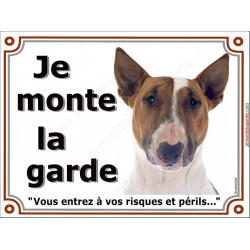 Plaque portail Je Monte la Garde, Bull Terrier fauve et blanc Tête pancarte panneau marron attention au chien