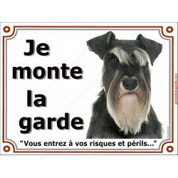 Plaque portail Je Monte la Garde, Schnauzer noir et blanc Tête pancarte risques et périls, panneau attention au chien