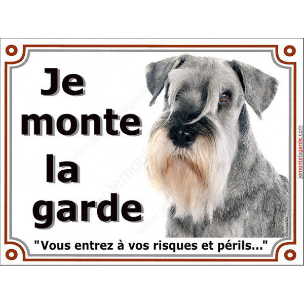 Plaque portail Je Monte la Garde, Schnauzer poivre et sel Tête pancarte panneau risques périls gris