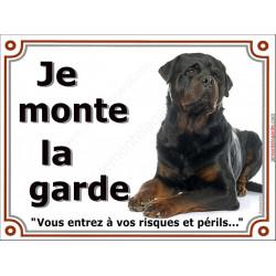 Plaque 2 tailles LUXE Je Monte la Garde, Rottweiler Couché