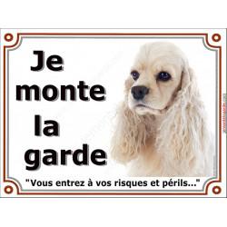 Plaque portail 2 tailles Je Monte la Garde, Cocker Américain blanc platine tête, risques et périls, sable beige usa