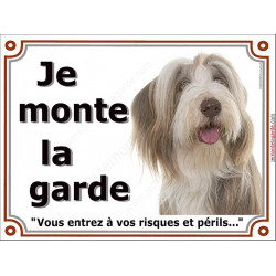 Plaque portail 2 tailles Je Monte la Garde, Bearded Collie fauve et blanc Tête, risques et périls, pancarte panneau beige marron