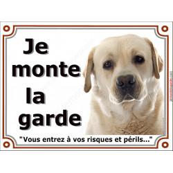 """Plaques portail """"je Monte la Garde"""" Labrador sable clair tête, risques et périls, pancarte panneau blanc beige photo"""