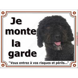 Plaque portail 2 tailles Je Monte la Garde, Chien d'Eau Espagnol noir tête risques et périls pancarte panneau turc